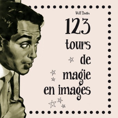 123 tours de magie 123 tours de magie en images small